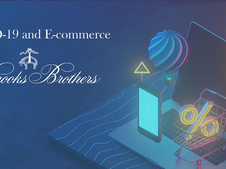 Article | COVID-19 and E-commerce, Brooks Brothers